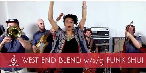 West End Blend w/s/g Funk Shui