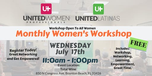 Monthly Women's Workshop- July 17th, 2019