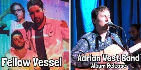 Adrian West Band Album Release Party w/ Fellow Vessel tickets