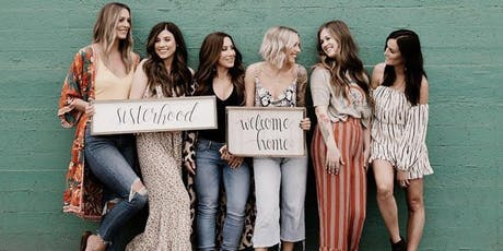 Sisterhood - Welcome Home Gorgeous  tickets