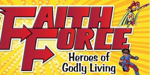 Faith Force Heroes VBS (Tara Church of Christ)