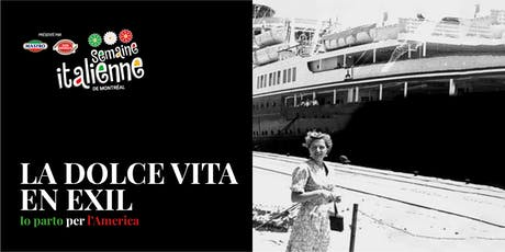 La Dolce Vita En Exil - Io parto per l'America tickets