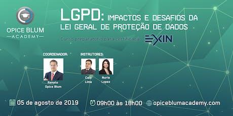 Impactos e desafios da Lei Geral de Proteção de Dados (LGPD) bilhetes