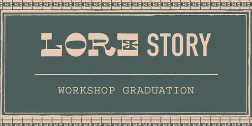 LORE Story: Workshop Graduation