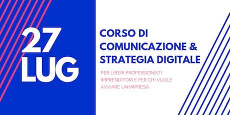 CORSO DI COMUNICAZIONE E STRATEGIA DIGITALE DI MARKETING biglietti