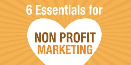 6 Secrets to Igniting your Marketing Plan - for non profits tickets