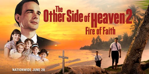 The Other Side of Heaven 2: Fire of Faith - Exclusive Raleigh Premiere