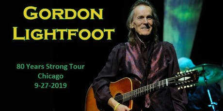 Gordon Lightfoot -  Danny Zelisko Presents and One Eleven Productions tickets