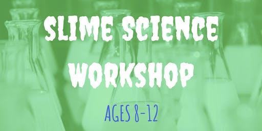 Slime Science Workshop - Ages 8-12 (Jul. 13th)