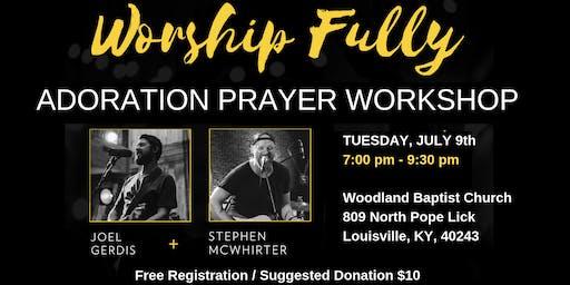 Adoration Prayer Workshop with Joel Gerdis
