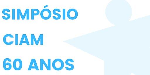 Simpósio 60 anos CIAM - A deficiência Intelectual no Brasil