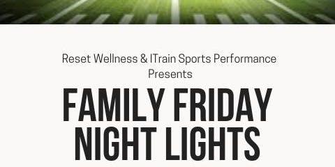 Family Friday Night Lights - VOLUNTEER SIGNUP