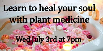 Learn Plant Medicine  - Tribal ways  to heal your SOUL