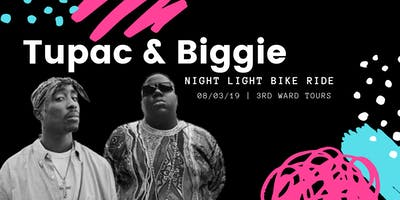 Tupac & Biggie | Night Light Bike Ride
