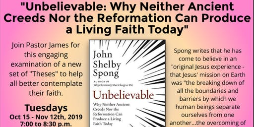 "Tuesday Night Book Study - ""Unvbelievable"" by John Shelby Spong"