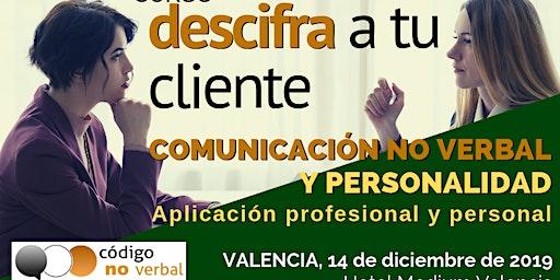Curso: Descifra a tu cliente - Comunicación No Verbal y Personalidad