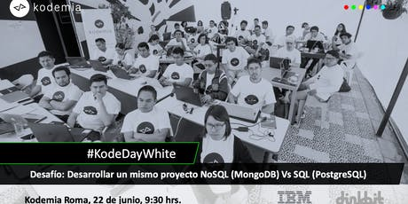KodeDayWhite: Un mismo proyecto NoSQL Vs SQL boletos