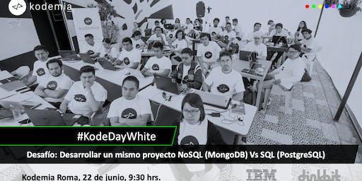 KodeDayWhite: Un mismo proyecto NoSQL Vs SQL