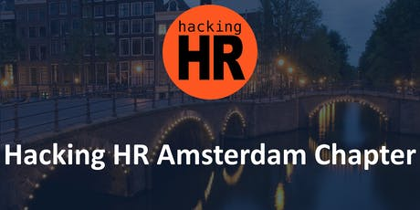 Hacking HR Amsterdam Chapter Meetup 4 tickets