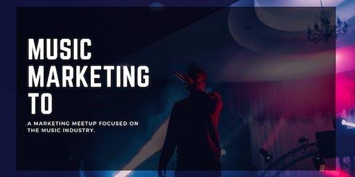 Music Marketing Toronto: Part III