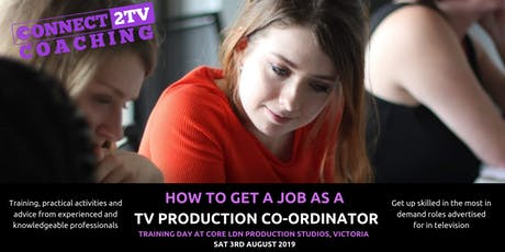 How to get a job as a Television Production Coordinator - Industry Training tickets