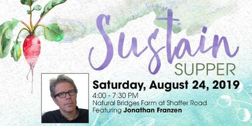 August 24, 2019 Sustain Supper - A Benefit for the Homeless Garden Project