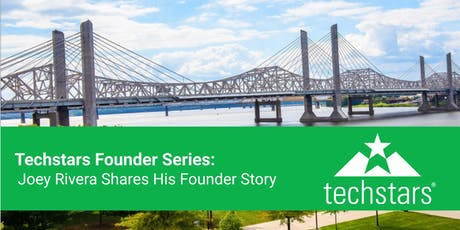 Techstars Founder Series: Joey Rivera Shares His Founder Story tickets