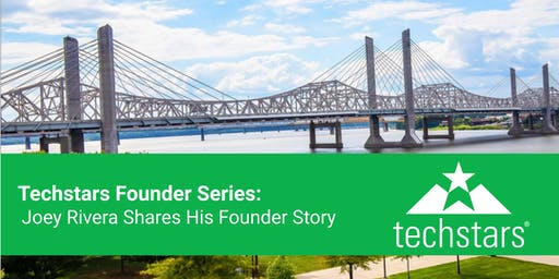 Techstars Founder Series: Joey Rivera Shares His Founder Story