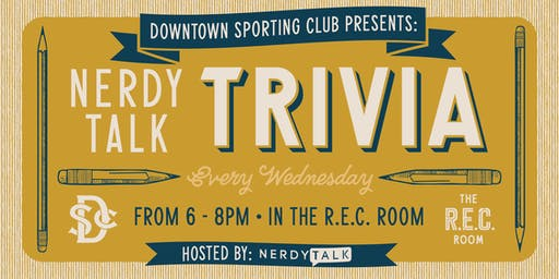Nerdy Talk Trivia at Downtown Sporting Club