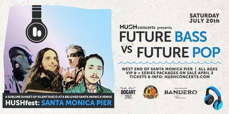 HUSHfest Silent Disco:  Future Bass vs Future Pop tickets