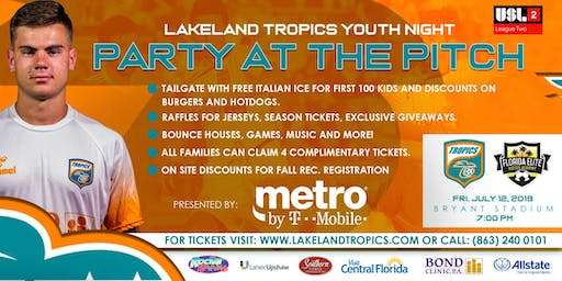 "Lakeland Tropics Youth Nights ""Party at the Pitch"""