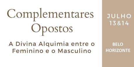 Complementares Opostos - Divina Alquimia - Belo Horizonte ingressos