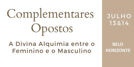 Complementares Opostos - Divina Alquimia - Belo Horizonte