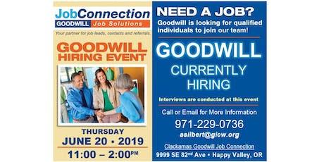 Goodwill is Hiring! -  Clackamas - 6/20/19 tickets