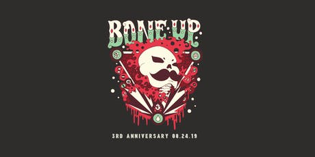 Bone Up Brewing Third Anniversary Bash tickets