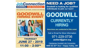 Goodwill is Hiring! -  Clackamas - 6/27/19
