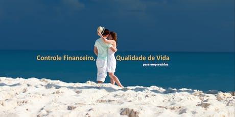 Controle Financeiro, Qualidade de vida para empresários ingressos