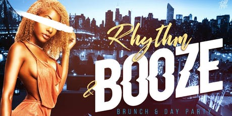 (FREE BEFORE 4PM!!!) Rhythm & Booze: Brunch and Day Party tickets
