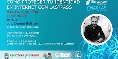 Cómo proteger tu identidad en Internet con Lastpass