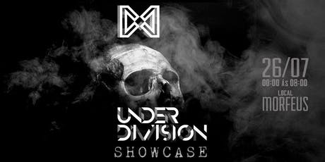 Under Division Showcase@Morfeus Club ingressos