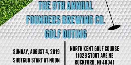 The 9th Annual Founders Brewing Co. Golf Outing tickets