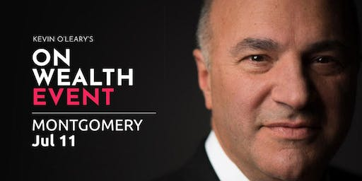 (Free) Shark Tank's Kevin O'Leary Event in Montgomery