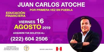 EDUCACION FINANCIERA |  CON JUAN CARLOS ATOCHE