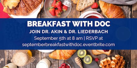 Breakfast with Doc: Dr. Akin & Dr. Liederbach tickets