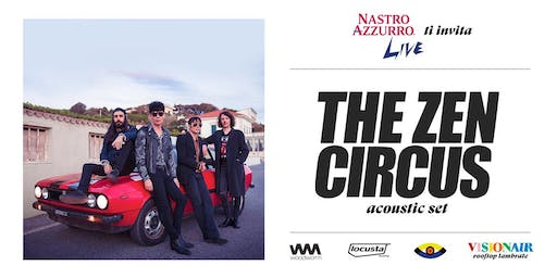 The Zen Circus Live By Nastro Azzurro Live @ Rooftop Visionair