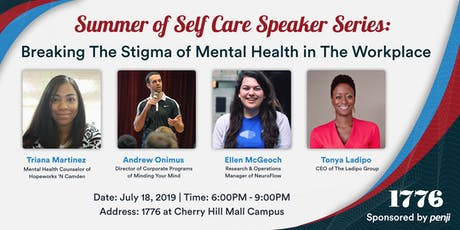 Summer Of Self Care: Breaking The Stigma of Mental Health In The Workplace tickets