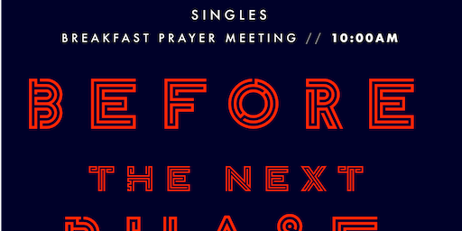 Singles: Breakfast Prayer Meeting