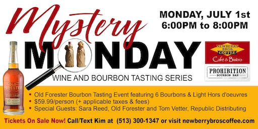 "Old Forester ""Mystery Monday"" Bourbon Tasting"