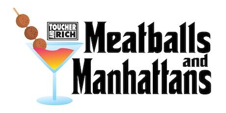 Meatballs & Manhattans tickets