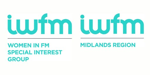 "WIFM & IWFM Midlands presents ""Delivering FM Success through Inclusion"""